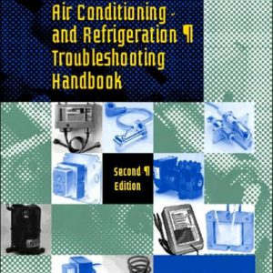 Air Conditioning and Refrigeration Troubleshooting Handbook 2nd