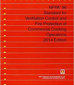 NFPA 96-14 Standard for Ventilitation control and fire protection of commercial cooking operations